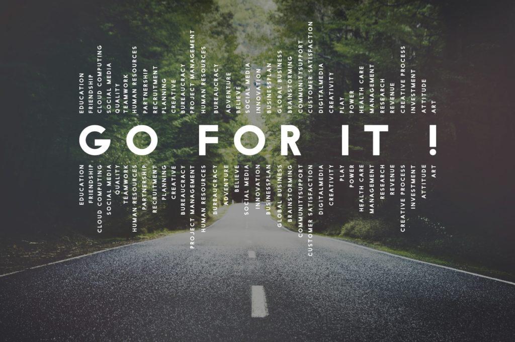 Motivation - go for it!
